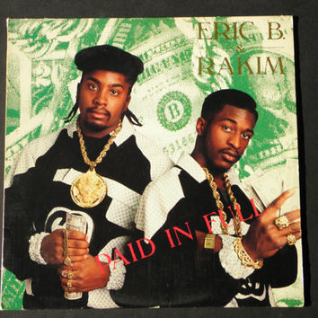 Eric B & Rakim  Paid In Full LP by RockofSages on Etsy