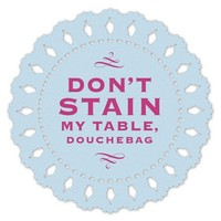 Hilarious Coasters - An Assortment of 8 Doily Coasters - Whimsical & Unique Gift Ideas for the Coolest Gift Givers