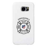 Firefighter Wives Samsung Galaxy S6 Cases
