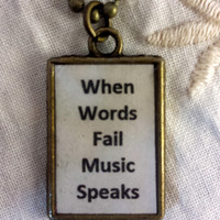 When Words Fail Music Speaks Pendant