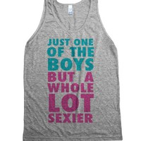 Just One of the Boys But Sexier-Unisex Athletic Grey Tank