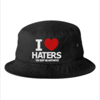 i love haters embroidery - Bucket Hat