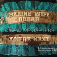 US Marine set with Marine wife and OORAH embroidered on it  in desert camo fabric and throw garter that's says You're next