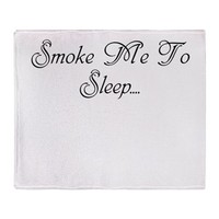 Smoke Me To Sleep Throw Blanket> Smoke Me To Sleep> 420 Gear Stop