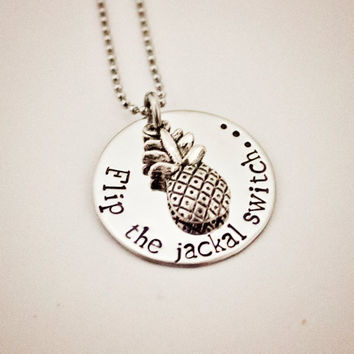 """Psych Fan """"Flip the jackal switch..."""" Necklace - Hand Stamped Stainless Steel with Pineapple Charm - Shawn and Gus Quotes - Geekery Gift"""