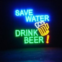 19x19 Large Save Water, Drink Beer Motion LED Sign