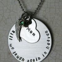 """Personalized Hand Stamped Stainless Steel Memorial Necklace.  """"Till We Laugh Again In Heaven"""""""