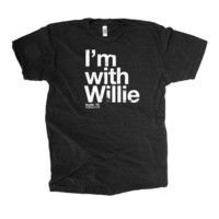 I'm with Willie