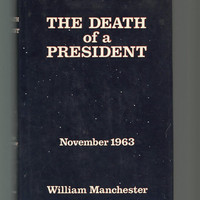 Death Of A President, States First Edition, William Manchester, Hardcover/Dustjacket, JFK, John F. Kennedy, Vintage Sound Book