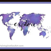 World Map Print Instant Download Travel Art Print - Quote Art Poster Explore Print - Wanderlust Art Typography Quote - Digital Word Art