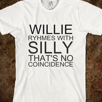 WILLIE RYHMES WITH SILLY THAT'S NO COINCIDENCE