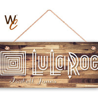 """LuLaRoe Sign, Company Sign, Personalized 6""""x14"""" Sign, Custom Name Sign, Promote Your Business or Boutique, Rustic Style 4, Made To Order"""