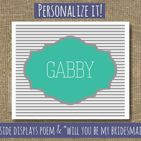 Personalized Will You Be My Bridesmaid by RockCandieDesigns