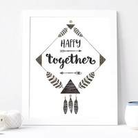 Happy Together Poster, Black And White Aquarelle, Abstract Art, Handmade, Inspirational Quote, Love, Anniversary, Watercolor Boho Bohemian