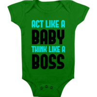 FUNNY BABY Onesuit 'ACT LIKE BABY' CUTE BABY STUFF BABY CLOTHES CUSTOM BABY CLOTHES