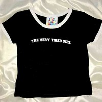 SWEET LORD O'MIGHTY! THE VERY TIRED GIRL RINGER TEE