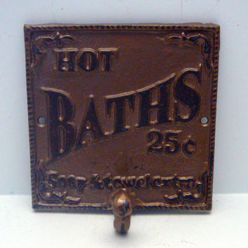 Hot Baths 25 Cents Soap and Towels Extra Towel Cast Iron Hook Bathroom Sign PJ Hook Bronze Brown Gold Modern Chic French Decor