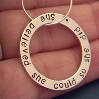 """Graduation, 2013, She Believed, High School, College Sterling Silver Personalized Custom Made Hand Stamped Quote Necklace on 1"""" Washer"""