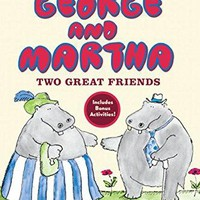 George and Martha: Two Great Friends (Green Light Readers. Level 2)