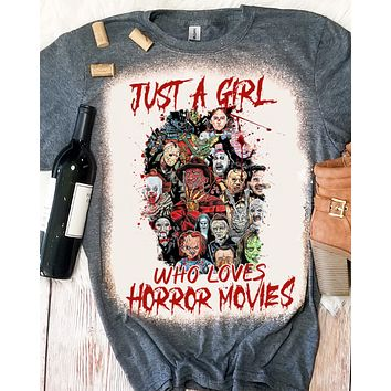 Just a Girl Who Loves Horror Movies Halloween Bleached Dye Canvas Girlie T Shirt