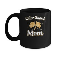 Mothers Day Gifts For Color Guard Mom Mug