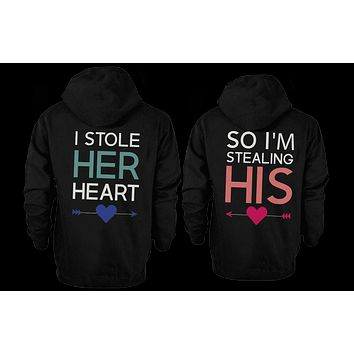 I Stole Her Heart, So I'm Stealing His Cute Matching Couple Hoodies