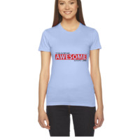 This is what awesome looks like2 - Women's Tee