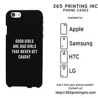 Good Girls Bad Girls Funny Phone Case Cute Graphic Design Phone Cover