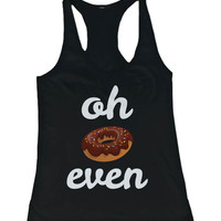 Women's Funny Graphic Design Tank Top - Oh Donut Even Tanktop, Gym Clothes