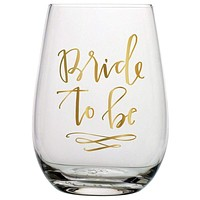 """SLANT COLLECTIONS STEMLESS WINE GLASS """"BRIDE TO BE"""""""