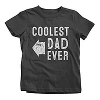 Shirts By Sarah Youth Matching Coolest Dad Ever T-Shirt Boy's Girl's Right
