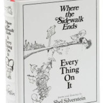 Where the Sidewalk Ends/Every Thing On It: Poems and Drawings by Shel Silverstein (Barnes & Noble Collectible Editions)