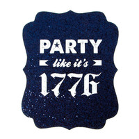 Party Like It's 1776 Navy Glitter Wall Plaque