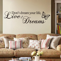 Don't Dream Your Life Live Your Dreams Wall Stickers Home Decor Bedroom Home Decoration Vinyl Wall Decals Mural Wall Art 85074