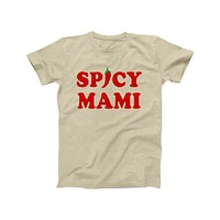 Spicy Mami Tee