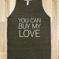 You Can Buy My Love