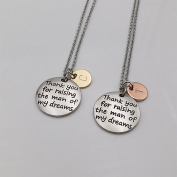 Two tones Thank you for raising the man of my dreams necklace initial necklace hand stamped Letter Necklace personalized gifts