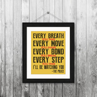 The Police, Every breath you take, 8x10 Instant download, printable subway wall art, home decor print, typography, gift, song lyrics
