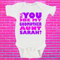 Will You Be My Godmother Auntie NAME Gerber Onesuit ® CUSTOM Name Option