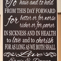 Anniversary - Wedding - Wedding Decor  - Birthday - Valentines -  Gift for Him or Her - Personalized Wedding Vows Wood Sign