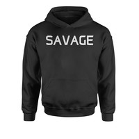 Savage  Youth-Sized Hoodie