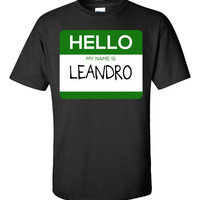 Hello My Name Is LEANDRO v1-Unisex Tshirt