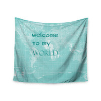 """Catherine Holcombe """"Welcome to my World Quote"""" Wall Tapestry"""