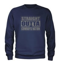 Straight Outta Cowboys Nation Football  Adult Crewneck Sweatshirt