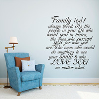 Wall Decal Quote Family isn't always Blood Decal Family Vinyl Stickers Home Bedroom Living Room Decor T172