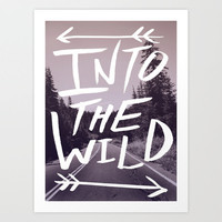 Into the Wild Art Print by Leah Flores | Society6