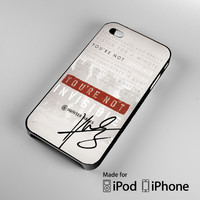 Hunter Hayes Quote A0288 iPhone 4S 5S 5C 6 6Plus, iPod 4 5, LG G2 G3, Sony Z2 Case