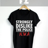 Censored NWA Shirt Strongly Dislike the Police F*ck the Police Funny Hip-Hop Ice Cube Dr Dre Eazy E Tupac 2pac Kendrick Lamar Snoop Dogg