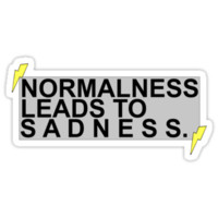 """""""Normalness Leads to Sadness"""" AmazingPhil quote tee"""