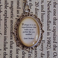 Jane Austen Necklace. Perhaps It Is Our Imperfections Quote. Classic Book Quote Necklace. 18 Inch Chain.